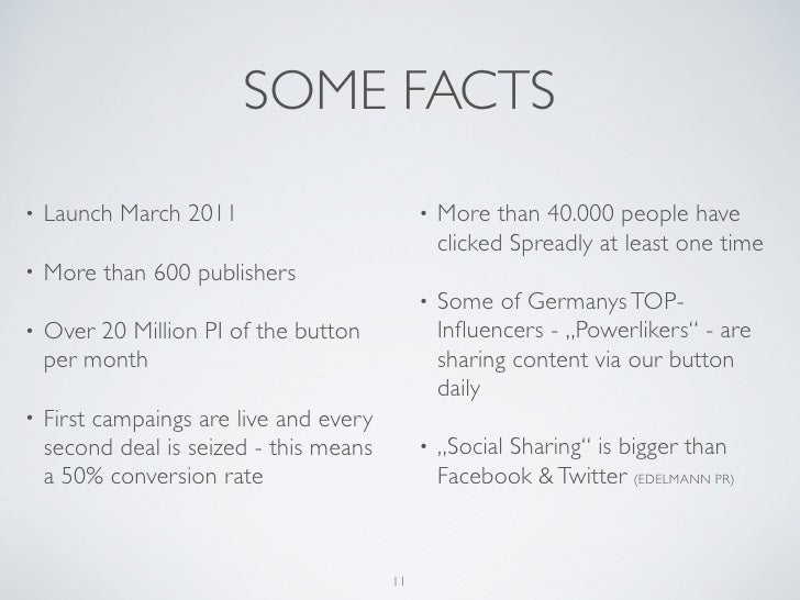 SOME FACTS•   Launch March 2011                         •   More than 40.000 people have                                  ...