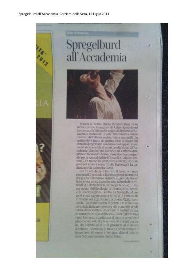 Spregelburd all'Accademia, Corriere della Sera, 15 luglio 2013