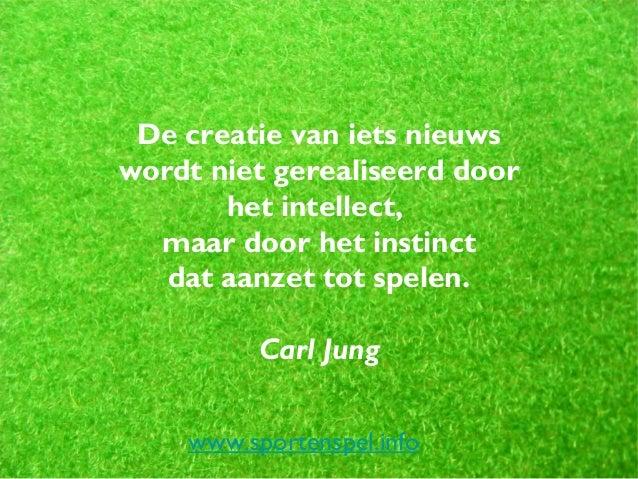 Citaten Jung : Spreuken citaten en quotes over spel spelen