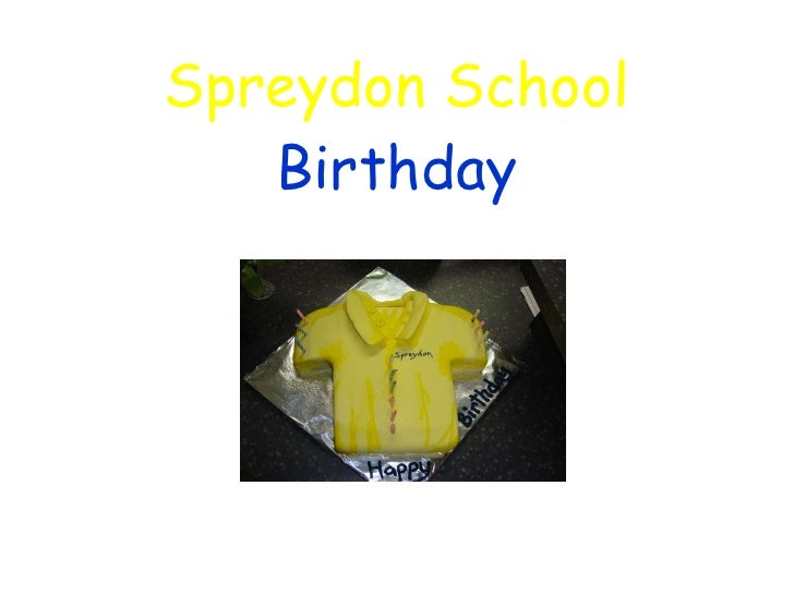 Spreydon School   Birthday