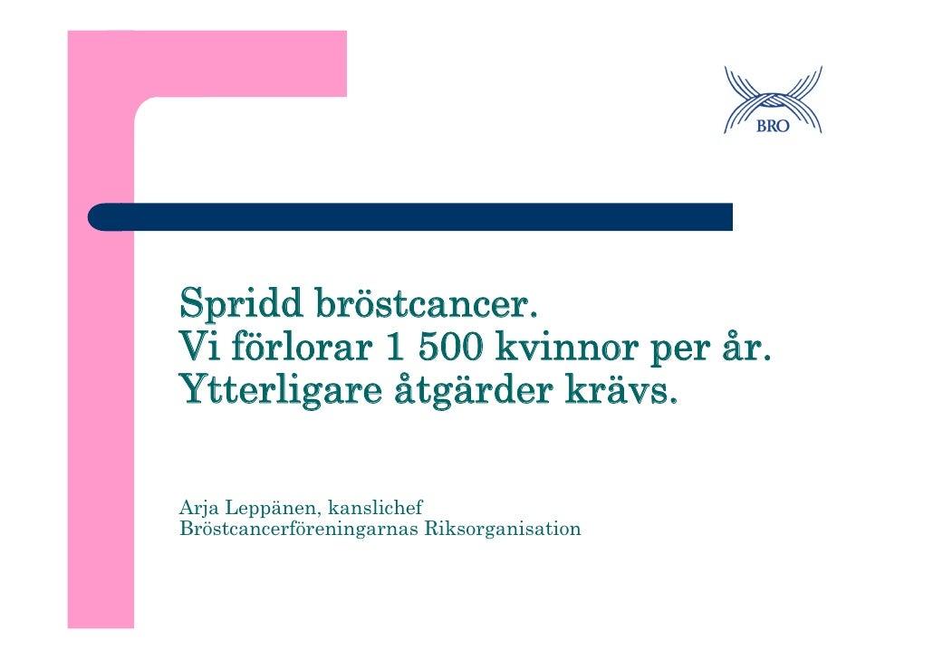 spridd bröstcancer prognos