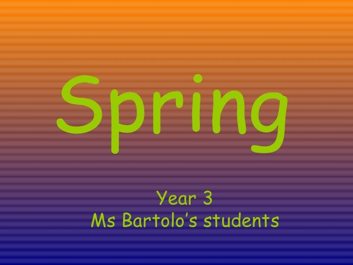 Spring Year 3 Ms Bartolo's students