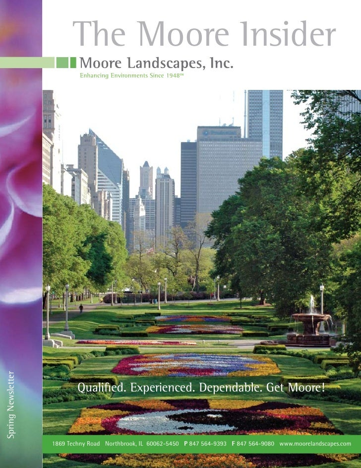 The Moore Insider                            Enhancing Environments Since 1948™Spring Newsletter                          ...