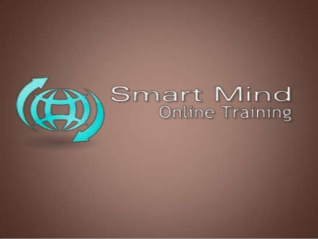 Search  INTRODUCTION  Smart Mind Online Training following a succeeding career in IT sector. Smart Mind Online is a global...