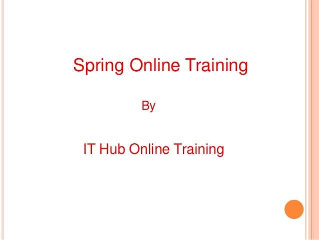 Spring Online Training By IT Hub Online Training