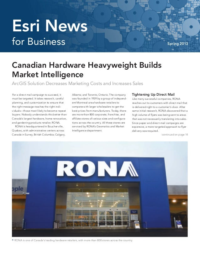 Canadian Hardware Heavyweight Builds Market Intelligence ArcGIS Solution Decreases Marketing Costs and Increases Sales For...