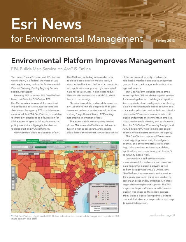 for Environmental Management Spring 2013 Esri News The United States Environmental Protection Agency (EPA) is a federal sh...