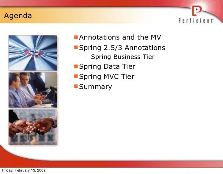 Agenda                              Annotations and the MV                             Spring 2.5/3 Annotations         ...