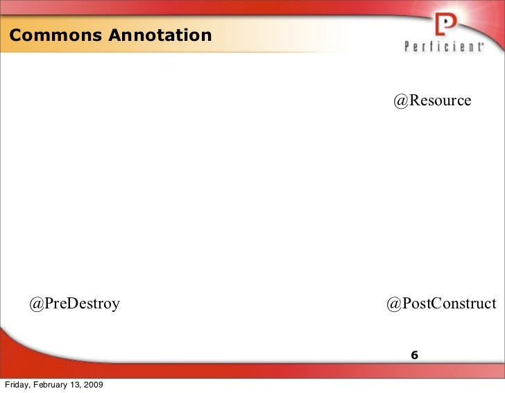 Commons Annotation                               @Resource           @PreDestroy           @PostConstruct                 ...