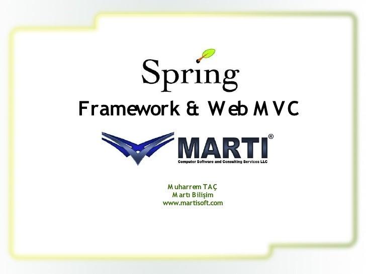 Framework & W eb M VC            M uharrem TAÇ           M artı Bilişim         www.martisoft.com