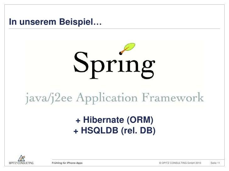 In unseremBeispiel…<br />+ Hibernate (ORM)<br />+ HSQLDB (rel. DB)<br />