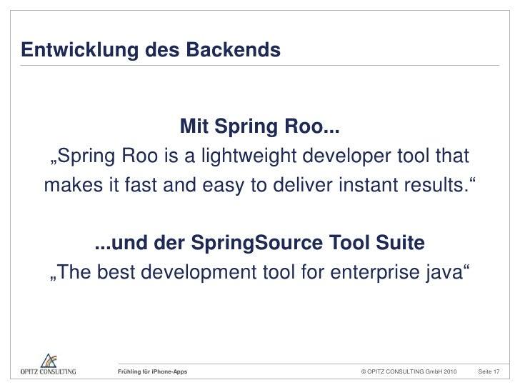 "Entwicklung des Backends<br />Mit Spring Roo...<br />""Spring Roois a lightweightdevelopertoolthat<br />makesit fast and ea..."