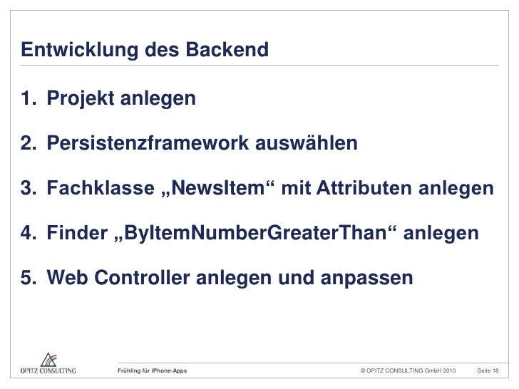 """Entwicklung des Backend<br />Projekt anlegen<br />Persistenzframework auswählen<br />Fachklasse """"NewsItem"""" mit Attributen ..."""