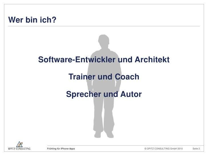Wer bin ich?<br />Software-Entwickler und Architekt<br />Trainer und Coach<br />Sprecher und Autor<br />