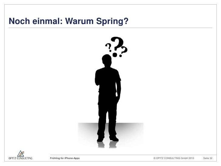 Nocheinmal: Warum Spring?<br />