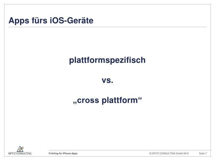"""Apps fürs iOS-Geräte<br />plattformspezifisch<br />vs.<br />""""cross plattform""""<br />"""