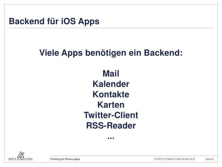 Backend für iOS Apps<br />Viele Apps benötigen ein Backend:<br />Mail<br />Kalender<br />Kontakte<br />Karten <br />Twitte...