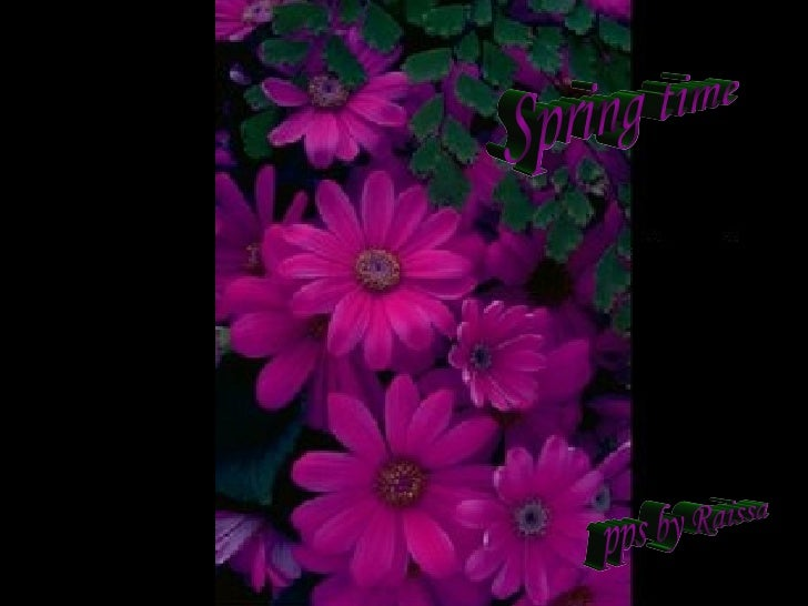 Spring time pps by Raissa