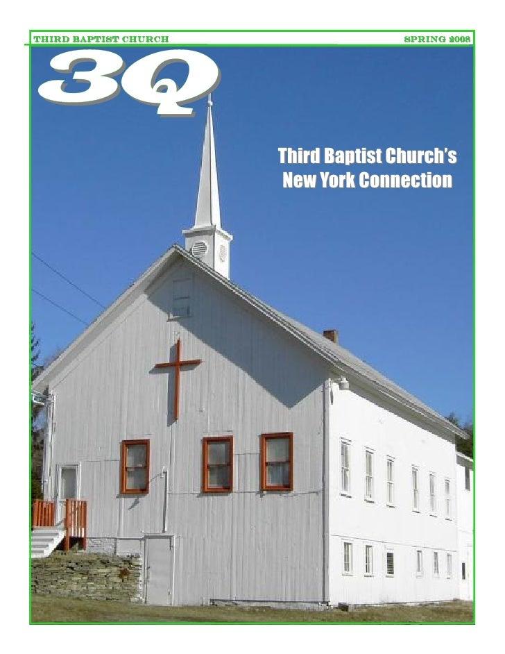THIRD BAPTIST CHURCH                  SPRING 2008     3Q                        Third Baptist Church's                    ...