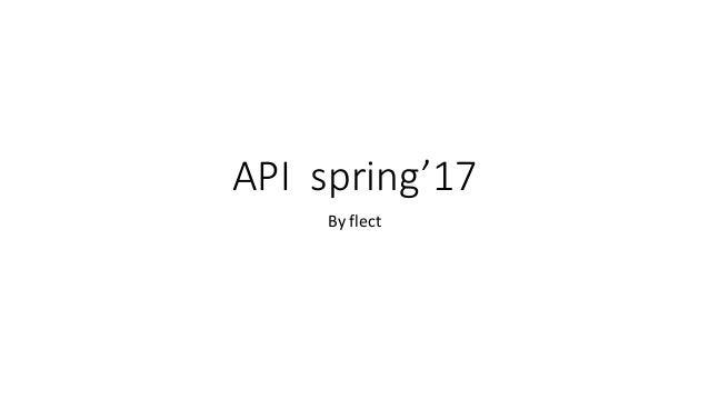 API spring'17 By flect
