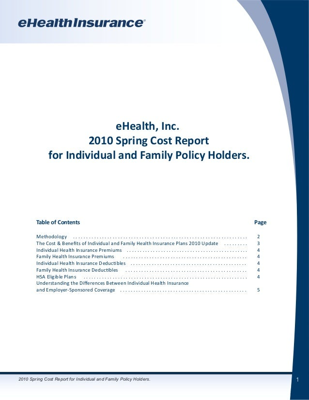 1 eHealth, Inc. 2010 Spring Cost Report for Individual and Family Policy Holders. 	 Table of Contents										 Page 	 Met...