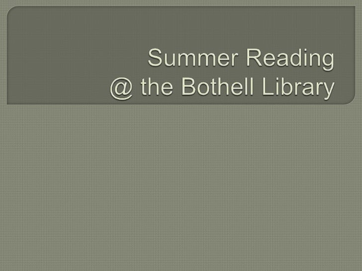 Summer Reading@ the Bothell Library<br />