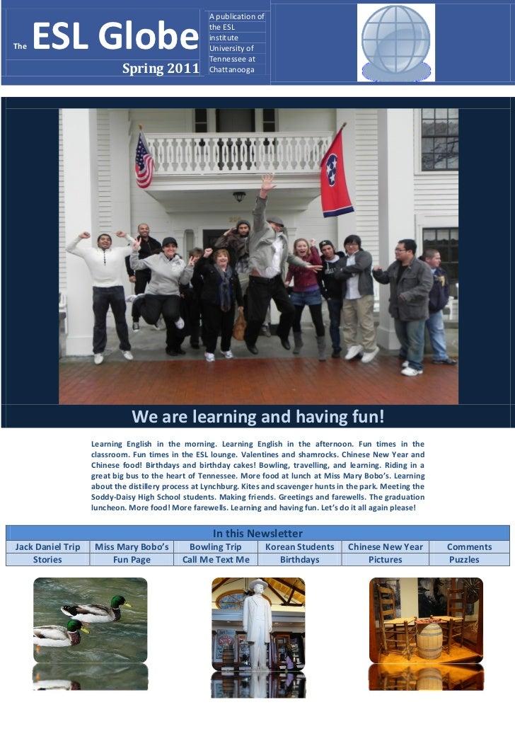 A publication ofThe   ESL Globe                                    the ESL                                                ...