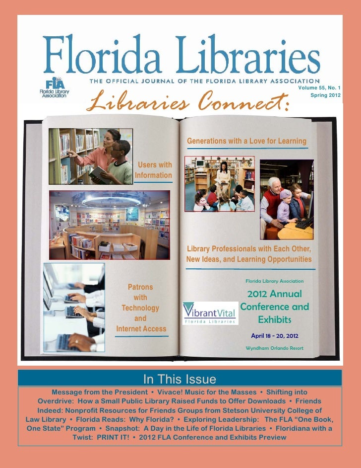Libraries Connect:                                                                                       Volume 55, No. 1 ...