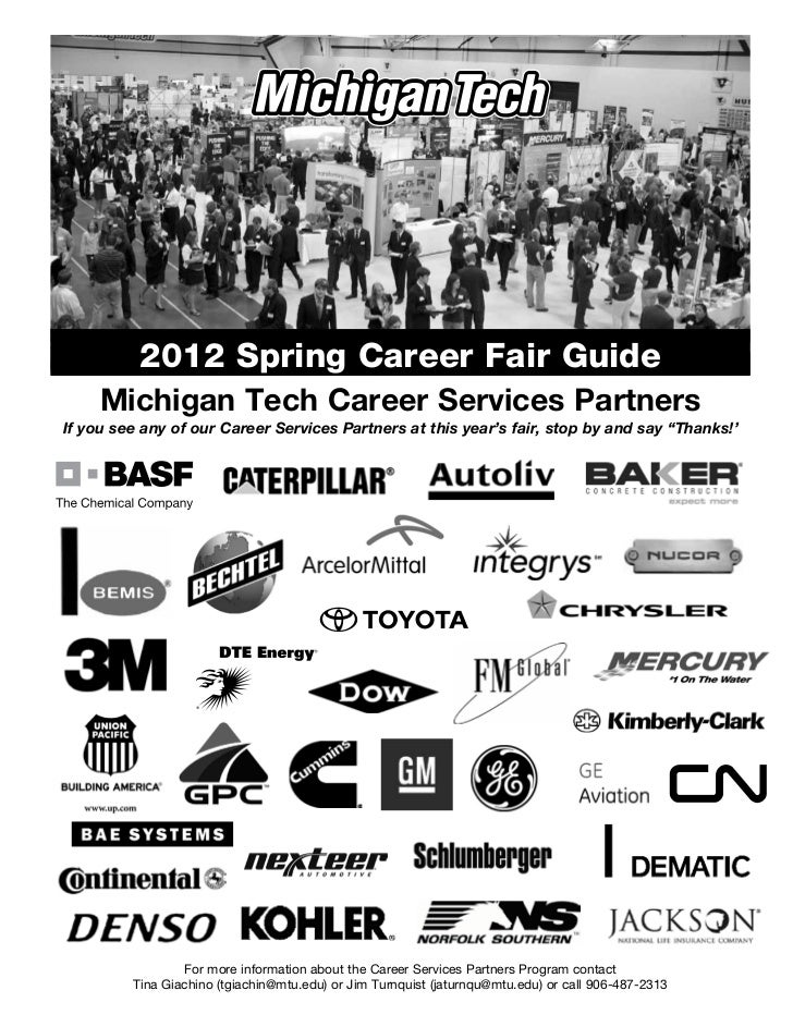 2012 Spring Career Fair Guide     Michigan Tech Career Services PartnersIf you see any of our Career Services Partners at ...