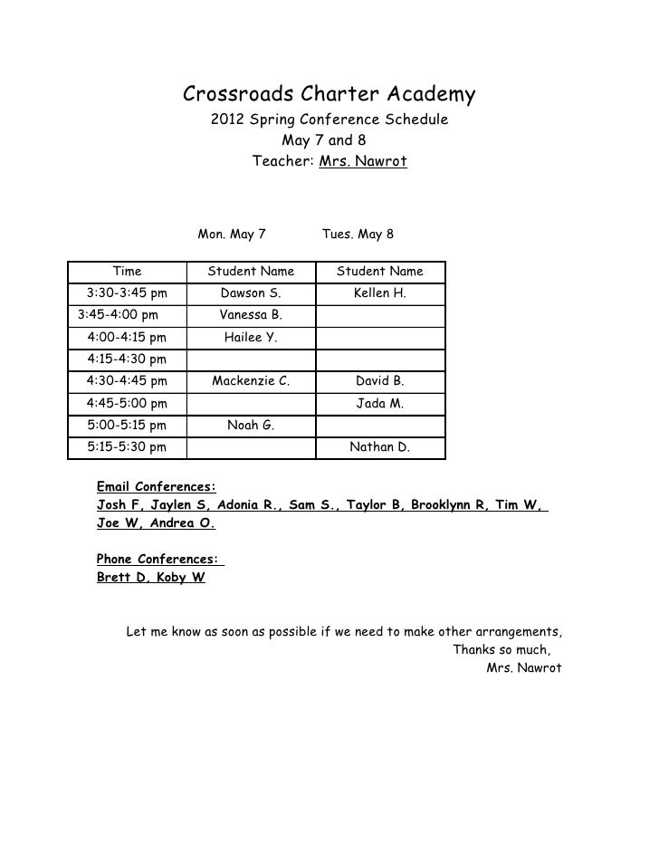 Crossroads Charter Academy                    2012 Spring Conference Schedule                             May 7 and 8     ...