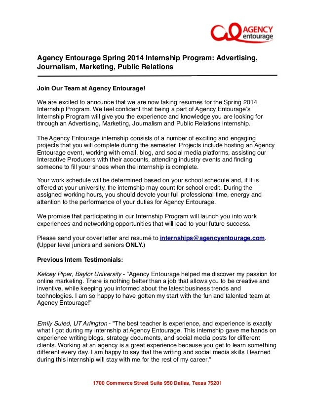 Agency Entourage Spring 2014 Internship Program: Advertising, Journalism, Marketing, Public Relations Join Our Team at Age...