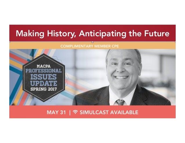 Making History, Anticipating the Future
