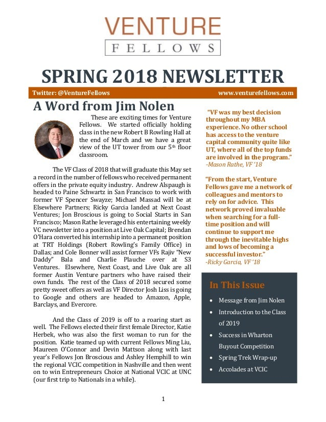 1 SPRING 2018 NEWSLETTER Twitter: @VentureFellows www.venturefellows.com A Word from Jim Nolen These are exciting times fo...