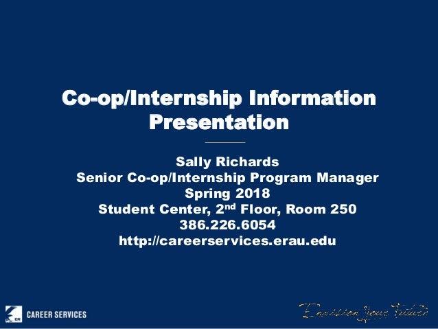 Co Op Internship >> Spring 2018 Co Op Intern Information Presentation