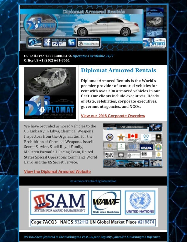 US Toll-Free 1-888-480-0454 Operators Available 24/7 Office US +1 (202) 641-8061 Diplomat Armored Rentals Diplomat Armored...