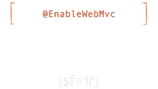 @EnableWebMvc
