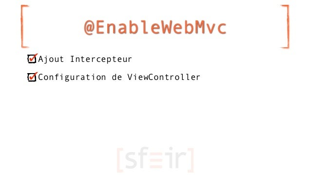 @EnableWebMvcAjout IntercepteurConfiguration de ViewController