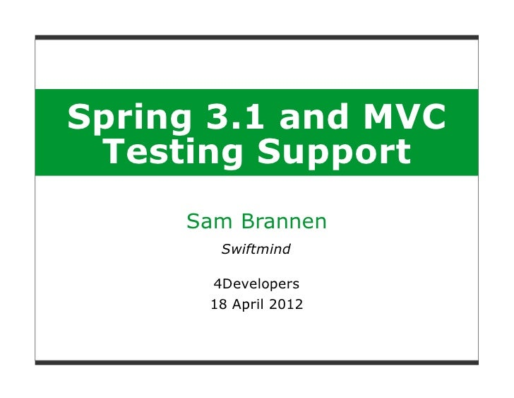 Spring 3.1 and MVC Testing Support - 4Developers