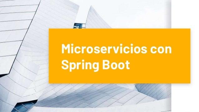 Microservicios con Spring Boot