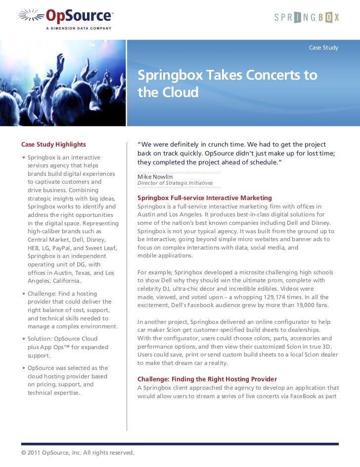 Case Study                                             Springbox Takes Concerts to                                        ...