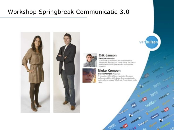 Workshop Springbreak Communicatie 3.0<br />