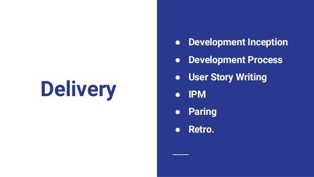 Dev. Process ● MVP 정의 (ALL) ● UI/UX 와이어프레임 검증 (PD) ● 사용자 스토리 작성 (PM) ● IPM Iteration Planning Meeting (ALL) ● 구현 (DEV) ● 인...