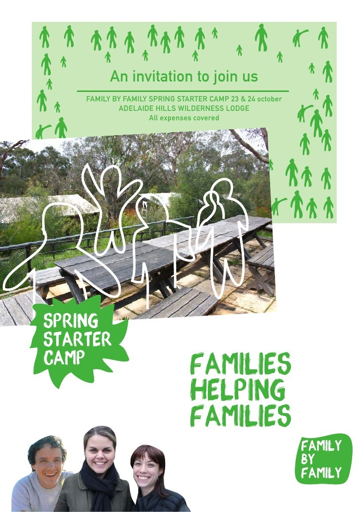 An invitation to join us FAMILY BY FAMILY SPRING STARTER CAMP 23 & 24 october         ADELAIDE HILLS WILDERNESS LODGE     ...