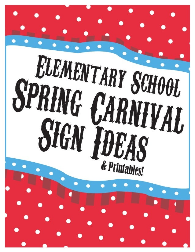 Elementary School Spring Carnival Sign Ideas & Printables - Printable…