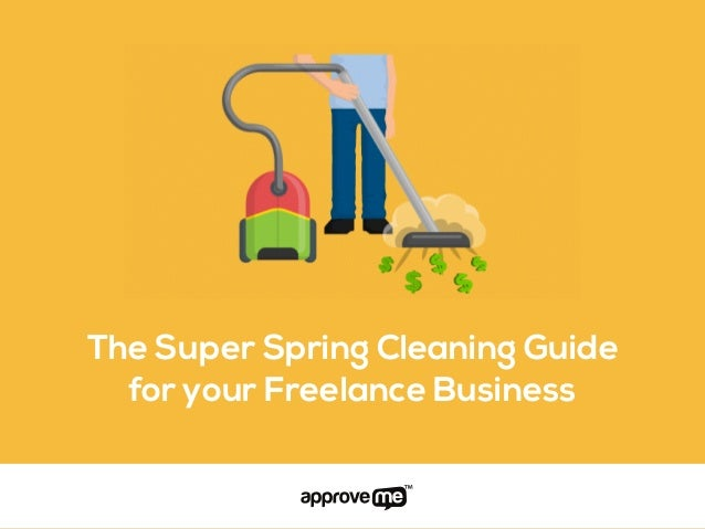 The Super Spring Cleaning Guide for your Freelance Business