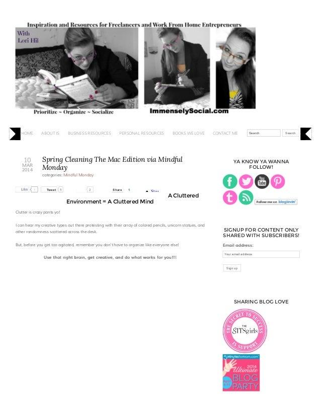 10 MAR 2014 TweetTweet 1 2 StumbleUpon Spring Cleaning The Mac Edition via Mindful Monday categories: Mindful Monday A Clu...