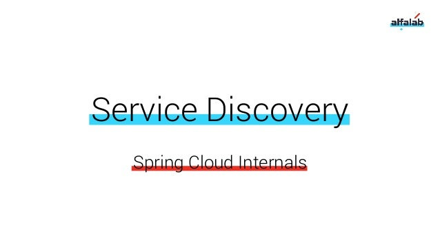 Spring Cloud Internals Service Discovery
