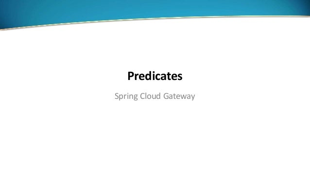 Spring Cloud: API gateway upgrade & configuration in the cloud