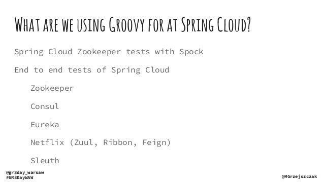 Spring Cloud's Groovy