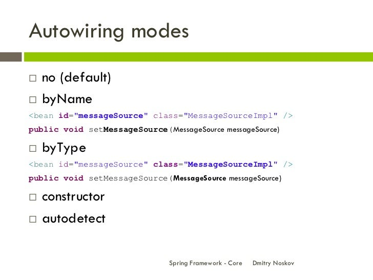 spring framework core rh slideshare net spring autowiring subclass spring auto wiring example